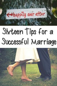 Sixteen Marriage Tips on Our Sixteenth Wedding Anniversary