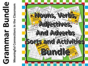 Nouns, Verbs, Adjectives and Adverbs Bundle