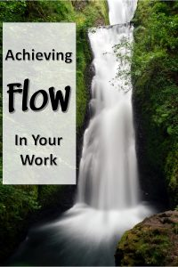 How Do You Achieve Flow in Your Work?