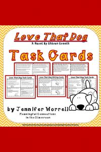 Are you using Sharon Creech's Love That Dog in your poetry unit? If so, these task cards will add engagement to your activities!