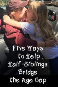 Keeping half-siblings close can prove challenging. Here are several ideas to help bridge a big age gap.