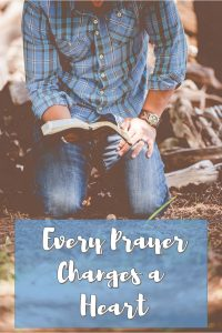 Prayers Change Hearts